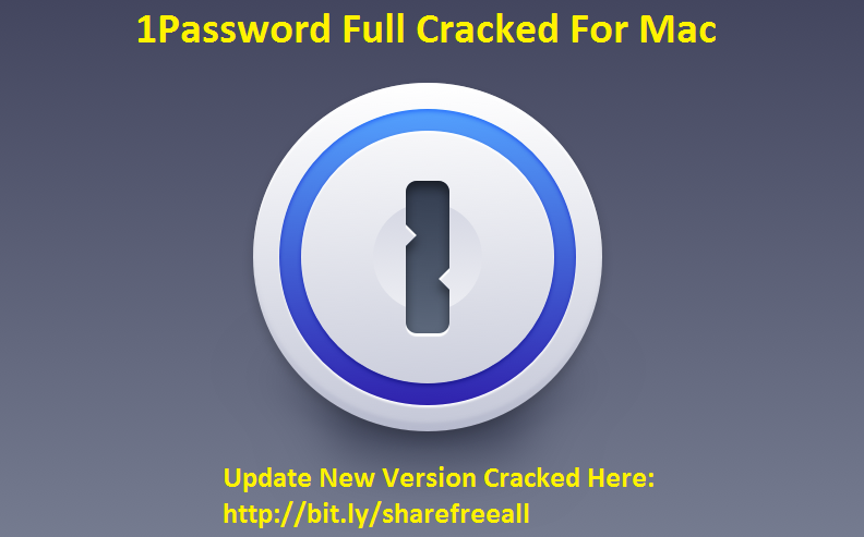 1Password 5.4 Crack Keygen For Mac OS X Free Download