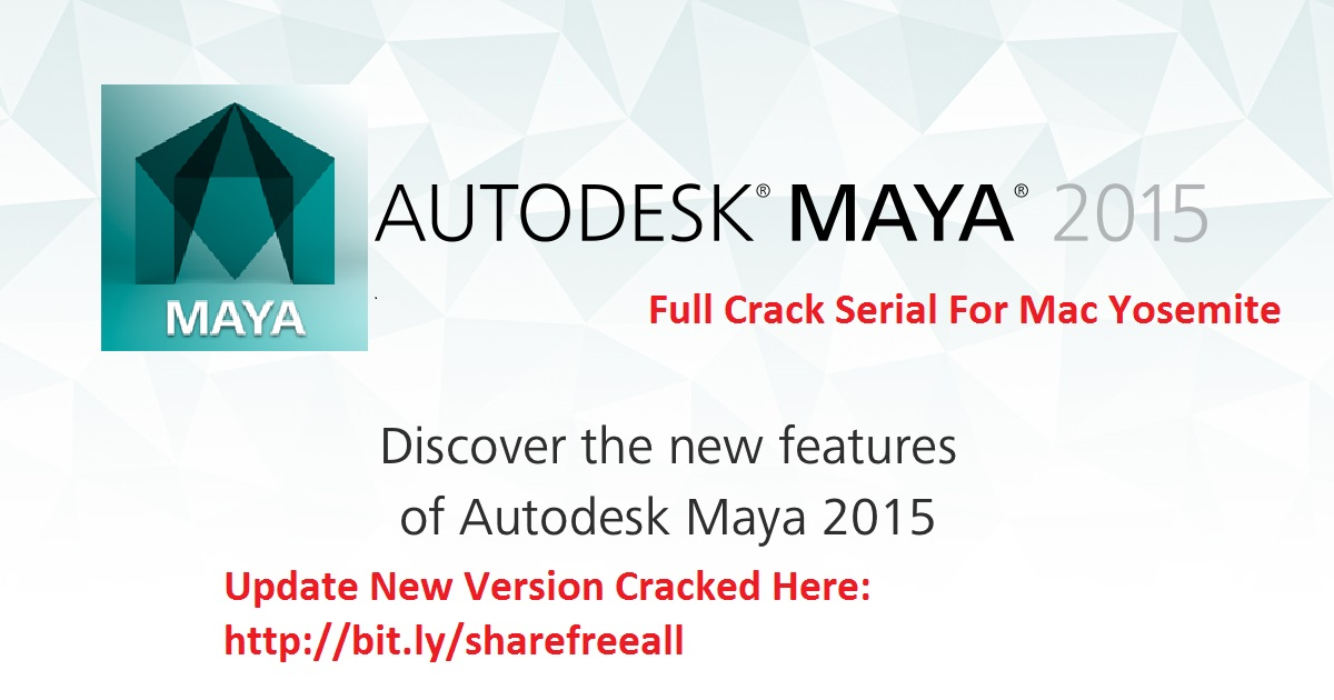 AutoDesk MAYA 2015 Serial For Mac OS X Free Download