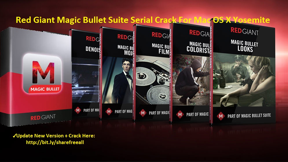 Red Giant Magic Bullet Suite 12.0.3 Serial Crack For Mac OS X