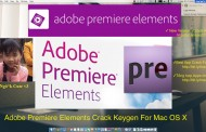 Adobe Premiere Elements 15.0 Cracked Serial For Mac OS X Free Download