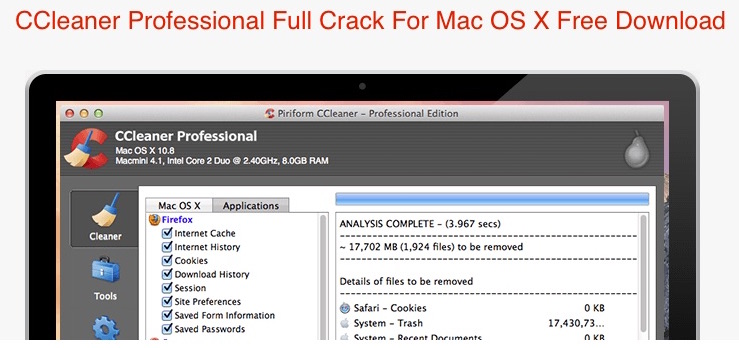 CCleaner Professional 1.11.336 Crack Keygen For Mac OS X