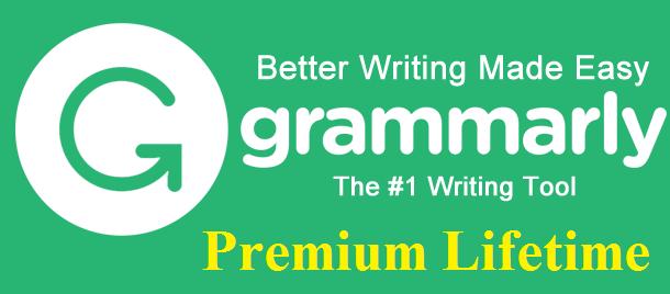 Grammarly Premium Lifetime-Công Cụ Sửa Lỗi Ngữ Pháp Tiếng Anh Tuyệt Vời