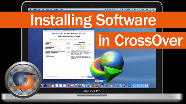 IDM Crack For Mac-CrossOver 18.0 Crack Activated Mac OS Free Download