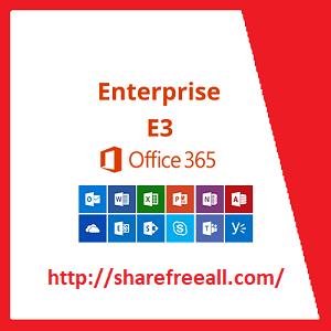 Mail Server Microsoft Office 365 Enterprise E3- sharefreeall.com